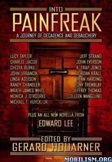 Download ebook Into Painfreak by Gerard Houarner & Edward Lee et al (.ePUB)