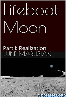 Download Lifeboat Moon by Luke Marusiak (.ePUB)