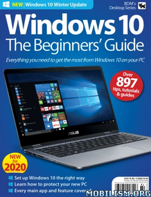Windows 10 The Beginners' Guide – Vol 25, 2020