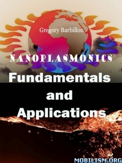 Download ebook Nanoplasmonics by Gregory Barbillon (.PDF)
