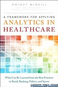 Download A Framework for Applying Analytics by Dwight McNeill (.ePUB)