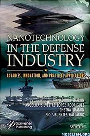 Nanotechnology in the Defense Industry by Madhuri Sharon +