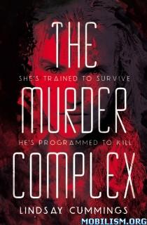 Download ebook The Murder Complex by Lindsay Cummings (.ePUB)(.MOBI)