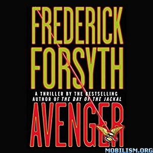 Download ebook Avenger by Frederick Forsyth (.MP3)
