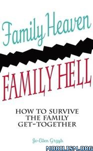 Family Heaven, Family Hell by Jo Ellen Grzyb