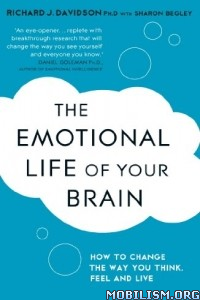Download ebook The Emotional Life of Your Brain by Richard Davidson (.ePUB)