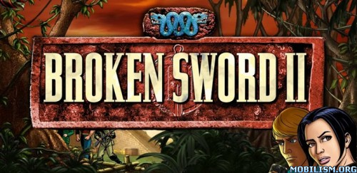 Broken Sword 2: Remastered v3.1.00 Apk