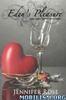 Download ebook Eden's Pleasure by Jennifer Rose (.ePUB)