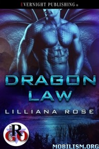 Download Dragon Law by Lilliana Rose (.ePUB)(.PDF)