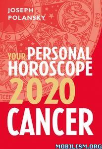 Cancer 2020: Your Personal Horoscope by Joseph Polansky