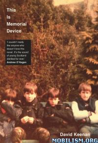 Download This Is Memorial Device by David Keenan (.ePUB)(.AZW3)
