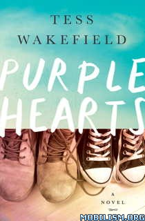 Download Purple Hearts by Tess Wakefield (.ePUB)