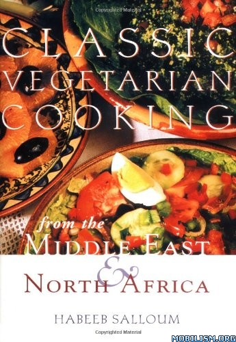 eBook Releases • Classic Vegetarian Cooking by Habeeb Salloum (.ePUB)
