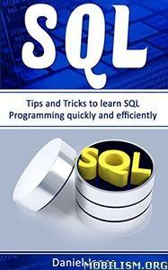 Download SQL: Tips & Tricks to Learn SQL by Daniel Jones (.ePUB)