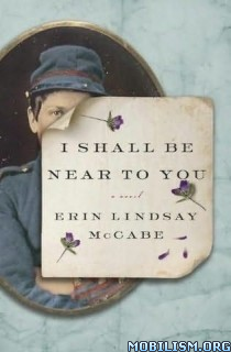 Download ebook I Shall Be Near to You by Erin Lindsay McCabe (.ePUB)