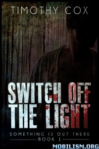 Download ebook Switch off the Light by Timothy Cox (.ePUB)