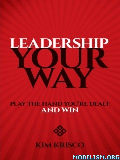 Leadership Your Way by Kim Krisco