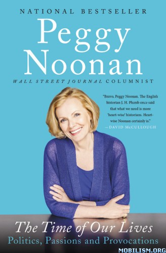 The Time of Our Lives by Peggy Noonan (.M4B)
