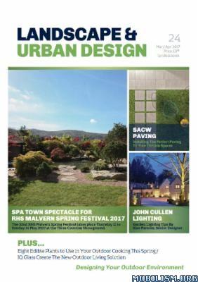 Download Landscape & Urban Design - Issue 24, March/April 2017 (.PDF)