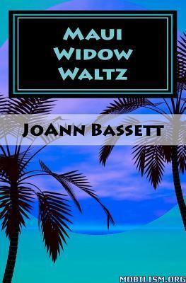 Download Maui Widow Waltz by JoAnn Bassett (.ePUB)