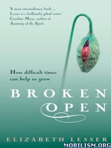 Download ebook Broken Open by Elizabeth Lesser (.ePUB)(.MOBI)(.AZW3)