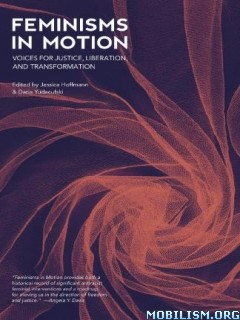 Feminisms in Motion by Jessica Hoffmann