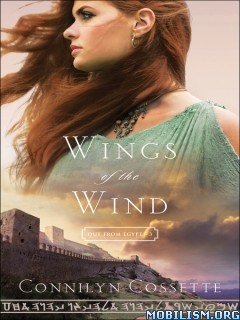 Download Wings of the Wind by Connilyn Cossette (.ePUB)