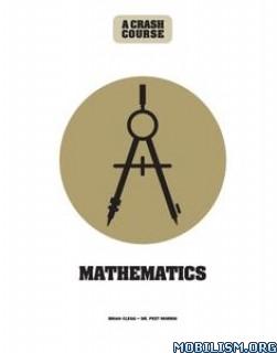 Math: A Crash Course by Brian Clegg, Peet Morris