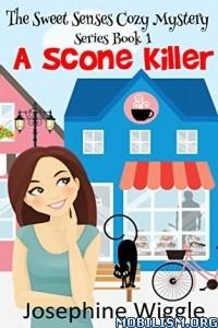 Download ebook A Scone Killer by Josephine Wiggle (.ePUB)