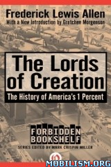Download The Lords of Creation by Frederick Lewis Allen (.ePUB)