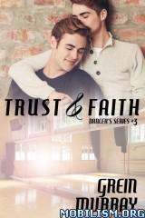 Download ebook Trust & Faith by Grein Murray (.ePUB)+