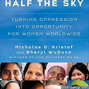 Half the Sky by Nicholas D. Kristof, Sheryl WuDunn