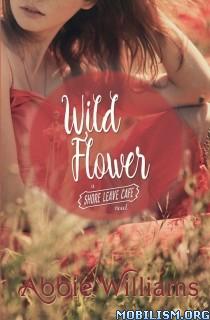 Download ebook Wild Flower by Abbie Williams (.ePUB)