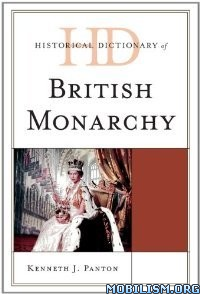 Download ebook British Monarchy by Kenneth J. Panton (.PDF)