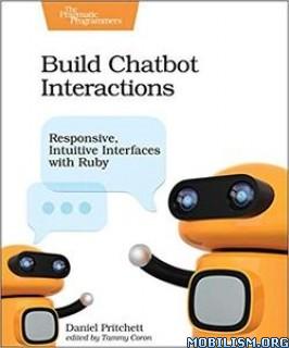 Build Chatbot Interactions by Daniel Pritchett