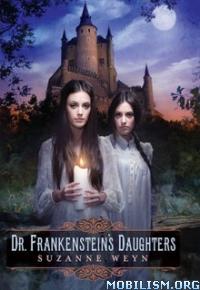 Download Dr. Frankenstein's Daughters by Suzanne Weyn (.ePUB)