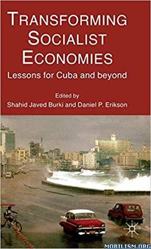 Transforming Socialist Economies by Shahid Javed Burki