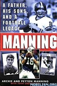 Download Manning by Archie Manning, Peyton Manning et al (.ePUB)