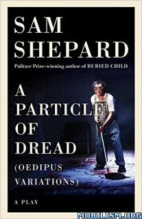 Download A Particle of Dread by Sam Shepard (.ePUB)(.MOBI)