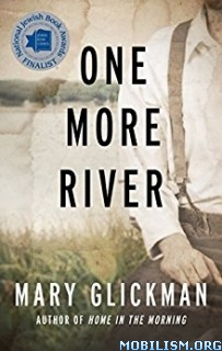 Download ebook One More River by Mary Glickman (.MP3)