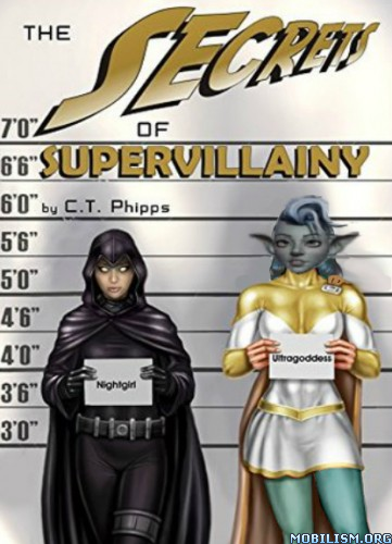 Download ebook The Secrets of Supervillainy by C.T. Phipps (.MP3)