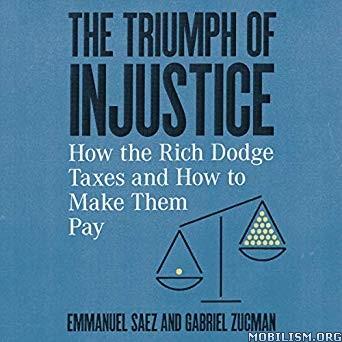 The Triumph of Injustice by Emmanuel Saez, Gabriel Zucman