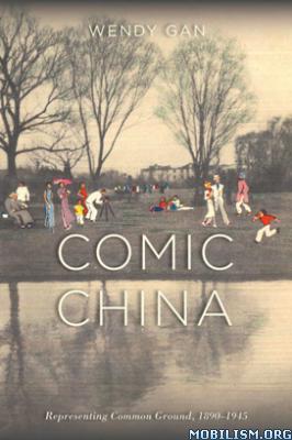 Comic China by Wendy Gan