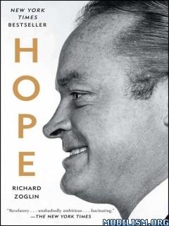 Download ebook Hope by Richard Zoglin (.ePUB)