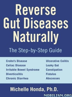 Download ebook Reverse Gut Diseases Naturally by Michelle Honda (.ePUB)