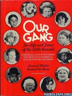 Download Our Gang by Leonard Maltin & Richard W Bann (.ePUB)