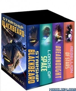 Download ebook Starship Blackbeard Box Set by Michael Wallace (.ePUB)+