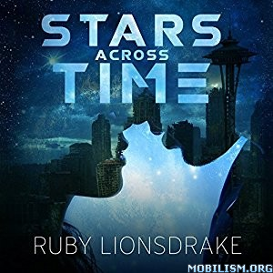 Download Stars Across Time by Ruby Lionsdrake (.MP3)