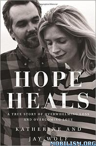Download Hope Heals by Katherine Wolf, Jay Wolf (.ePUB)