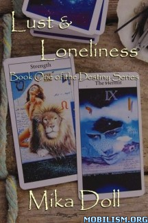Download ebook Lust & Loneliness by Mika Doll (.ePUB) (.MOBI)